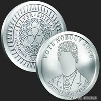 Vote Nobody 1 oz Silver Shield Coin