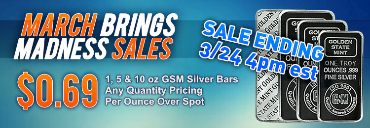 March brings Madness Sales - GSM Silver Bulli