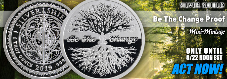 1 oz Be the Change Silver Shield Proof