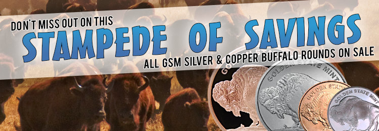 ALL GSM Silver & Copper Buffalo rounds on sal